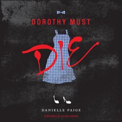 Dorothy Must Die Cover Image