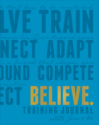 Believe Training Journal (Electric Blue Edition) Cover Image