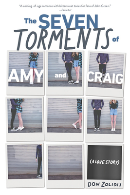 The Seven Torments of Amy and Craig (A Love Story) Cover Image