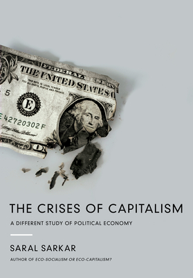 The Crises of Capitalism Cover
