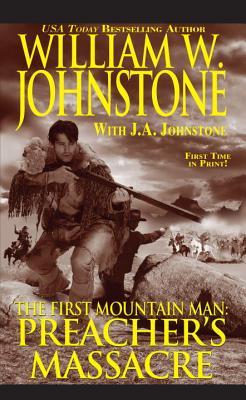 Preacher's Massacre (Preacher/First Mountain Man #19) Cover Image