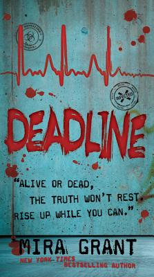 Deadline (Newsflesh #2) Cover Image