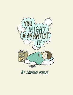 You Might Be an Artist If .... Cover