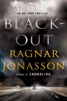 Blackout: An Ari Thor Thriller (The Dark Iceland Series #3) Cover Image