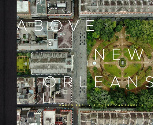 Above New Orleans: Roofscapes of the Crescent City Cover Image