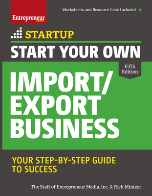 Start Your Own Import/Export Business: Your Step-By-Step Guide to Success (Startup) Cover Image