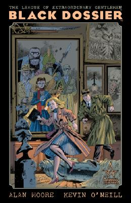 The League of Extraordinary Gentlemen: Black Dossier [With 3-D Glasses] Cover Image