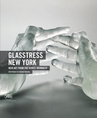 Glasstress New York: New Art from the Venice Biennales Cover Image