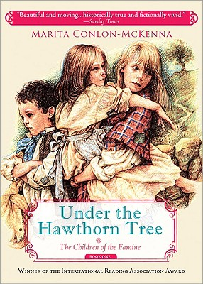 Under the Hawthorn Tree (Children of the Famine #1) Cover Image