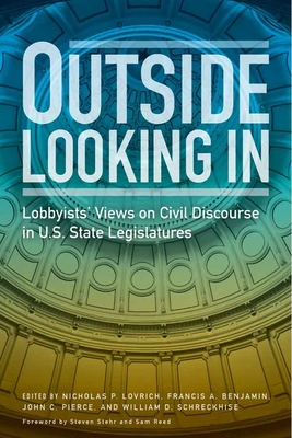 Outside Looking in: Lobbyists' Views on Civil Discourse in U.S. State Legislatures Cover Image