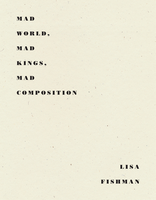 Mad World, Mad Kings, Mad Composition Cover Image