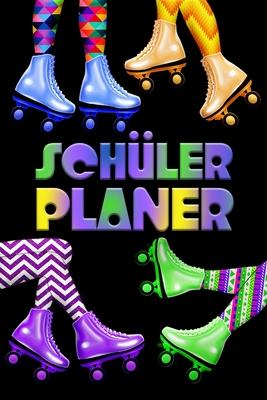 Schülerplaner: Rollschuhe 80er 90er Neon Schülerkalender für Mädchen & Jungen I Schule & Freizeit & Hausaufgaben I Mein Schulplaner 5 Cover Image