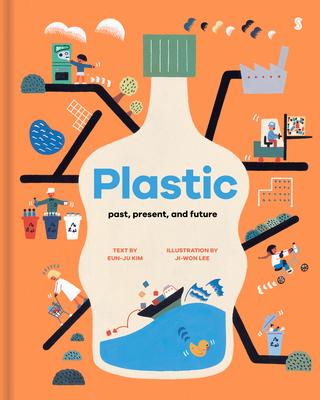 Plastic: Past, Present, and Future Cover Image