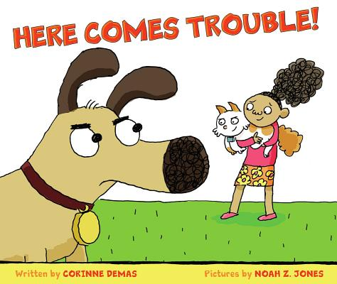 Here Comes Trouble! Cover