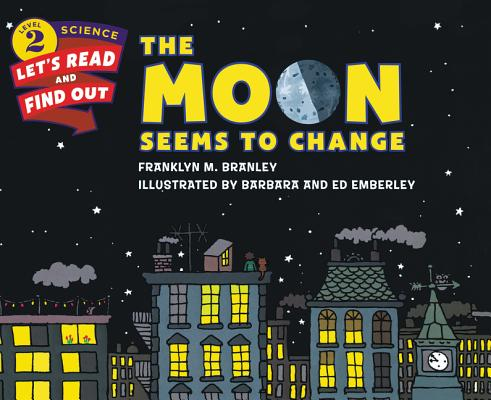 The Moon Seems to Change (Let's-Read-and-Find-Out Science 2) Cover Image