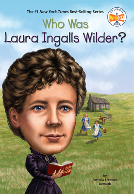 Who Was Laura Ingalls Wilder? (Who Was?) Cover Image