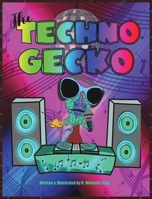 The Techno Gecko Cover Image