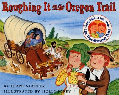 Roughing It on the Oregon Trail Cover Image