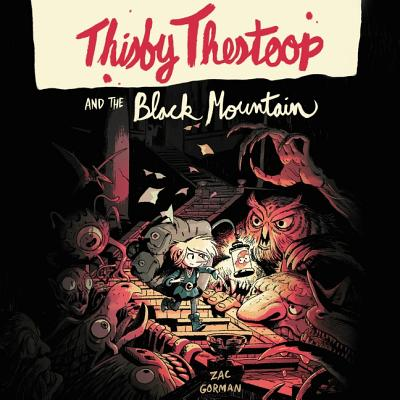 Cover for Thisby Thestoop and the Black Mountain