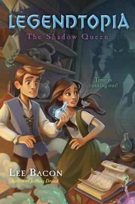 Legendtopia Book #2: The Shadow Queen Cover Image