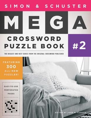 Cover for Simon & Schuster Mega Crossword Puzzle Book #2 (S&S Mega Crossword Puzzles #2)