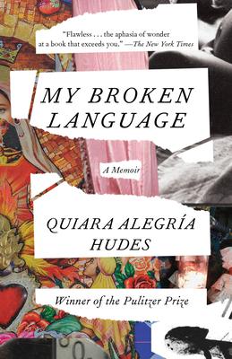 My Broken Language: A Memoir Cover Image