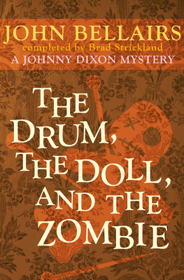 Cover for The Drum, the Doll, and the Zombie (Johnny Dixon #9)