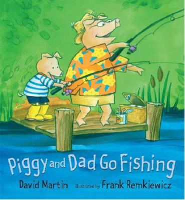 Piggy and Dad Go Fishing Cover