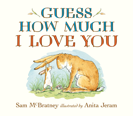 Guess How Much I Love You Lap-Size Board Book Cover Image