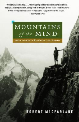 Mountains of the Mind: Adventures in Reaching the Summit (Landscapes) Cover Image