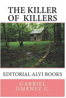 The killer of the killers: Editorial Alvi Books Cover Image
