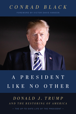 A President Like No Other: Donald J. Trump and the Restoring of America Cover Image