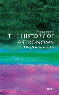 The History of Astronomy (Very Short Introductions) Cover Image