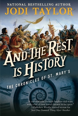 And the Rest Is History: The Chronicles of St. Mary's Book Eight Cover Image