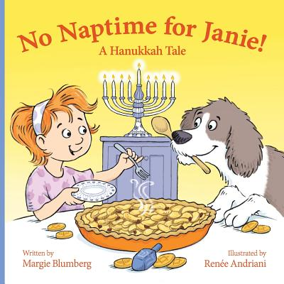 No Naptime for Janie!: A Hanukkah Tale Cover Image
