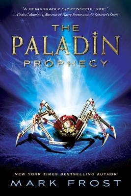 The Paladin Prophecy, Book 1 Cover