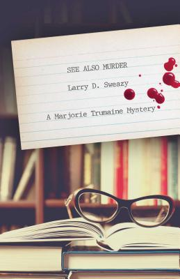 See Also Murder: A Marjorie Trumaine Mystery (Marjorie Trumaine Mysteries) Cover Image