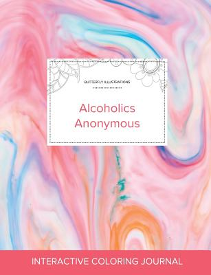 Adult Coloring Journal: Alcoholics Anonymous (Butterfly Illustrations, Bubblegum) Cover Image
