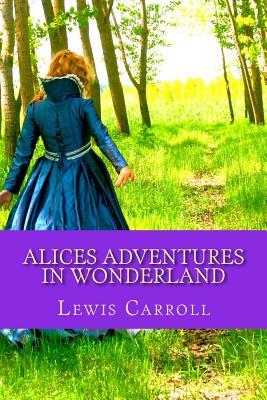 Alices Adventures in Wonderland Cover Image