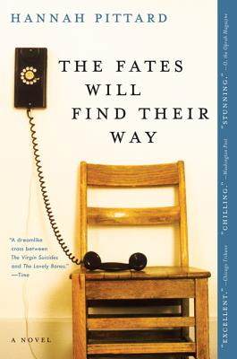 The Fates Will Find Their WayHannah Pittard