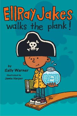 Ellray Jakes Walks the Plank! Cover