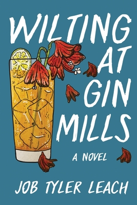 Wilting at Gin Mills Cover Image