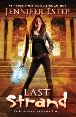 Last Strand (Elemental Assassin #19) Cover Image