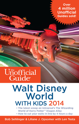 The Unofficial Guide to Walt Disney World with Kids Cover Image