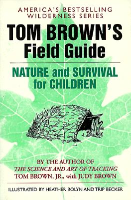 Tom Brown's Field Guide to Nature and Survival for Children Cover Image