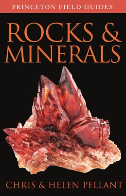 Rocks and Minerals (Princeton Field Guides #137) Cover Image