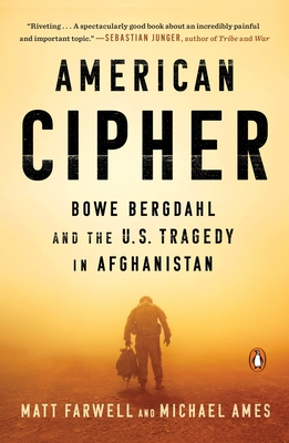 American Cipher: Bowe Bergdahl and the U.S. Tragedy in Afghanistan Cover Image