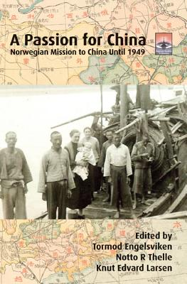 Cover for A Passion for China (Regnum Studies in Mission)