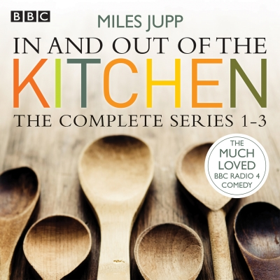 In and Out of the Kitchen: The Complete Series 1-3 Cover Image