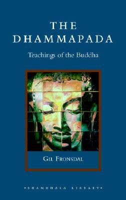 The Dhammapada: Teachings of the Buddha Cover Image